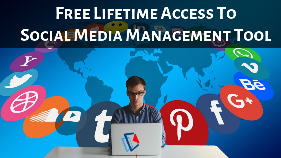 Get Free Lifetime Access to Social Media Management Tool