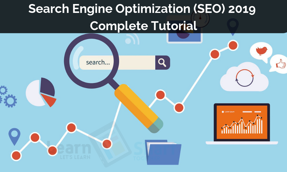 Search Engine Optimization (SEO) - 2019 Complete Tutorial