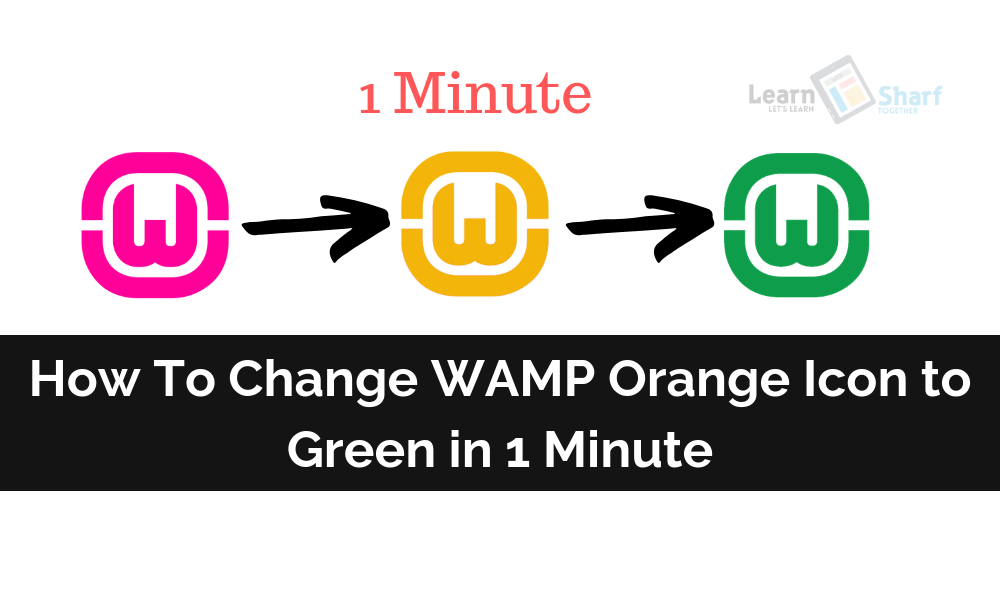 How To Change WAMP Orange Icon to Green in 1 Minute