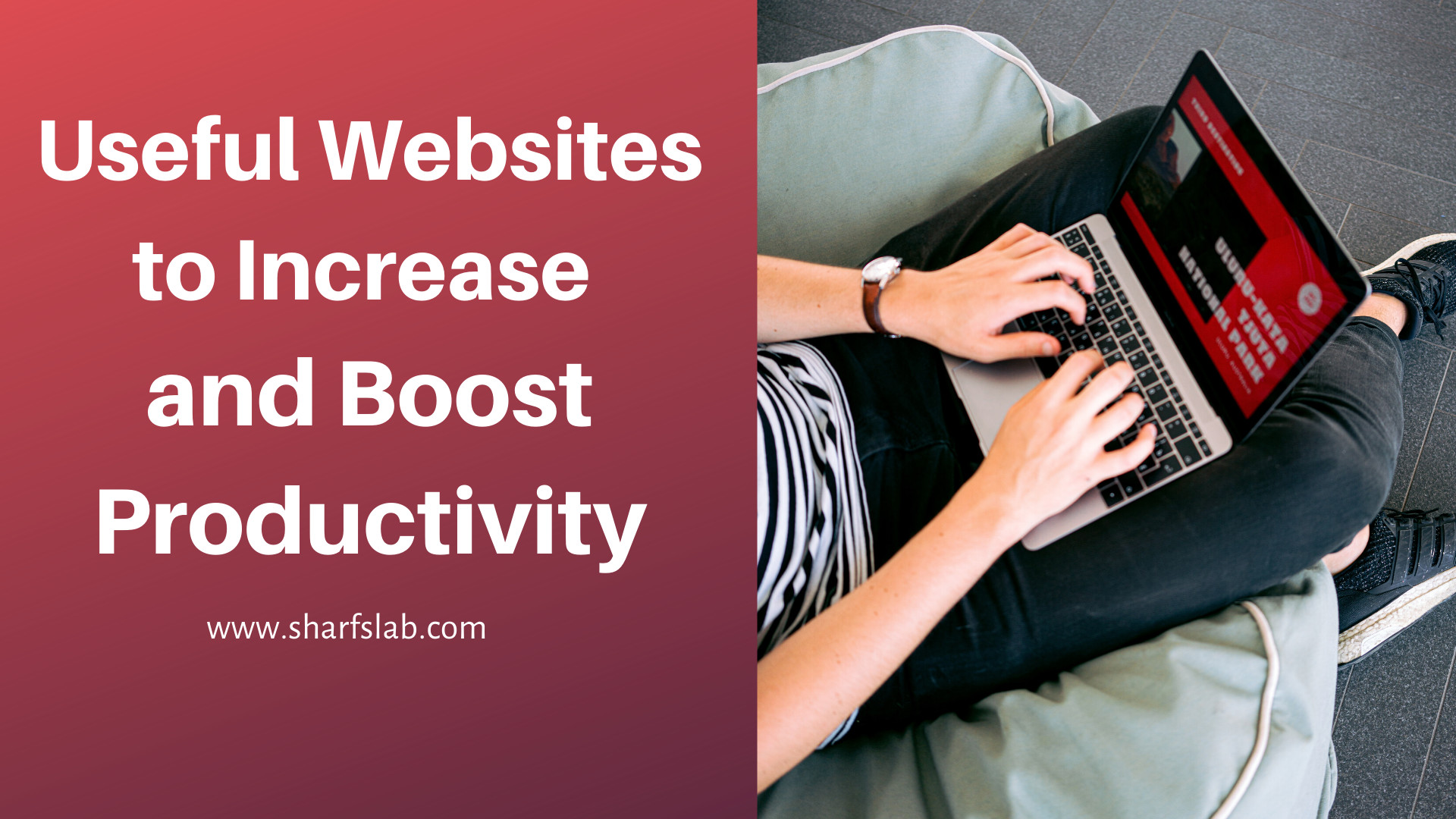 Useful Websites to Increase and Boost Productivity