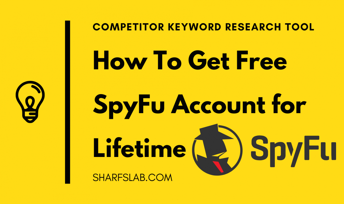 How To Get Free SpyFu Account for Lifetime