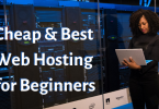 Cheap & Best Web Hosting for Beginners