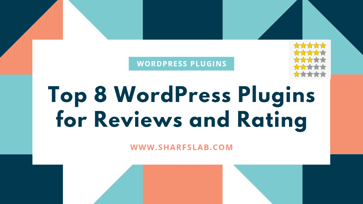 Top 8 WordPress Plugins for Reviews and Rating